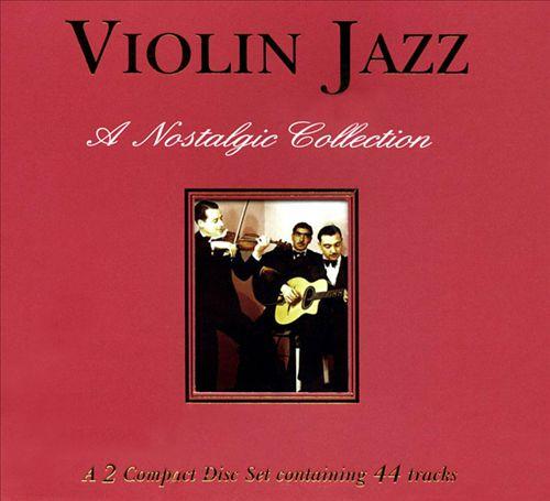 Violin Jazz: A Nostalgic Collection