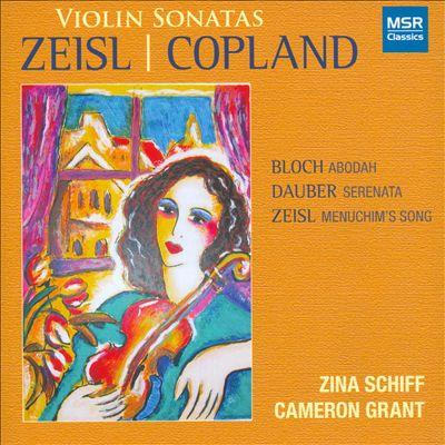 Zeisl, Copland: Violin Sonatas