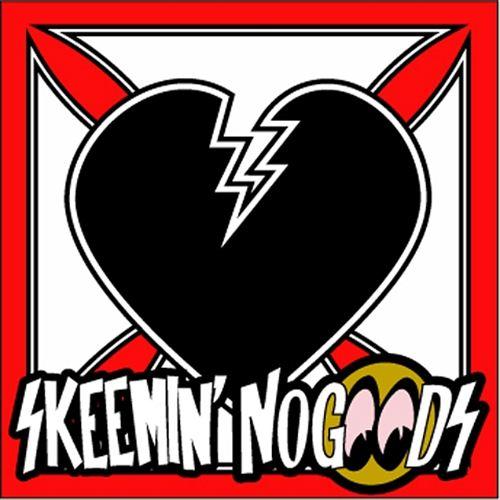Skeemin' NoGoods