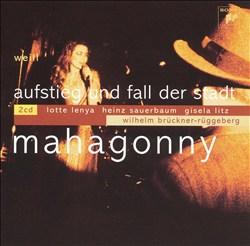 Kurt Weill: Mahagonny