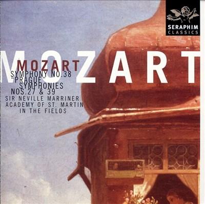 Mozart: Symphonies Nos. 38, 27  & 39