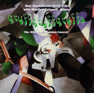 Gryffgryffgryffs: The 1996 Radio Sweden Concert