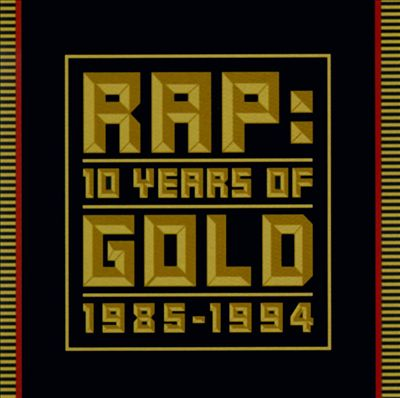 Rap: 10 Years of Gold