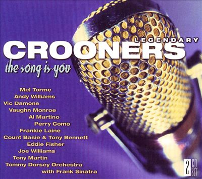 Legendary Crooners: The Song Is You