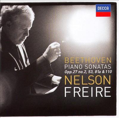 Beethoven: Piano Sonatas, Opp. 27/2, 53, 81a & 110