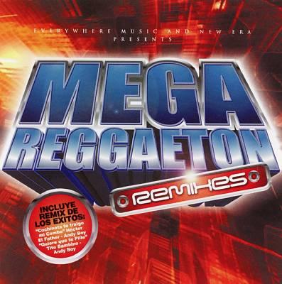 Mega Reggaeton Remixes
