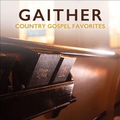 Gaither Country Gospel Favorites