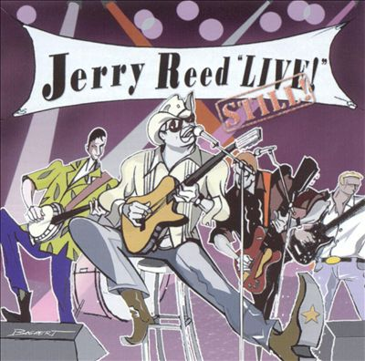 Jerry Reed Live, Still!