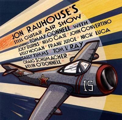Jon Rauhouse's Steel Guitar Air Show