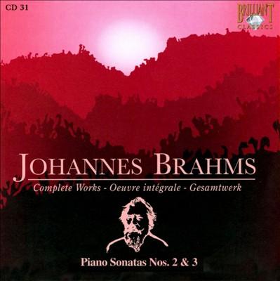 Brahms: Piano Sonatas Nos. 2 & 3