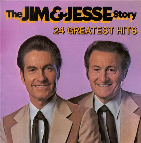 The Jim & Jesse Story: 24 Greatest Hits