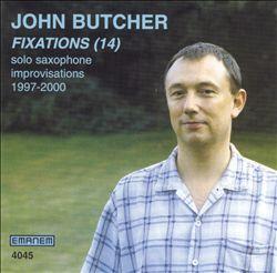 Fixations (14): Solo Saxophone Improvisations 1997-2000
