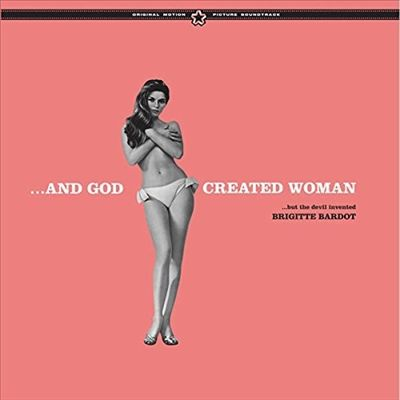 And God Created Woman [Original Motion Picture Soundtrack]