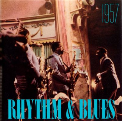 Rhythm & Blues: 1957