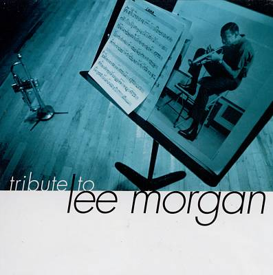 A Tribute to Lee Morgan