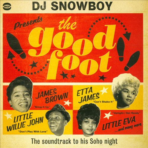 The Good Foot: The Soundtrack to His Soho Night