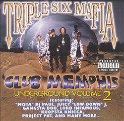 Underground, Vol. 2: Club Memphis