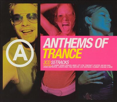 Anthems of Trance