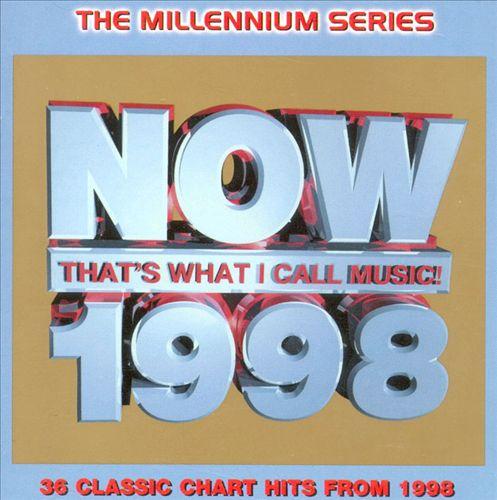Now: 1998