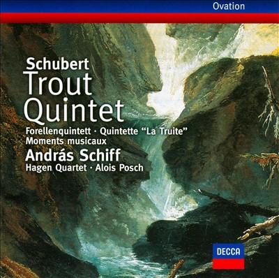 Schubert: Trout Quintet; Moments musicaux