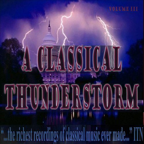 A Classical Thunderstorm, Vol. 3