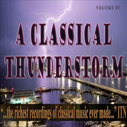 A Classical Thunderstorm, Vol. 4