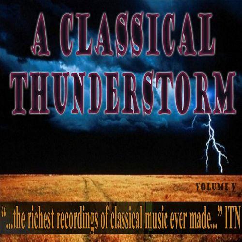 A Classical Thunderstorm, Vol. 5