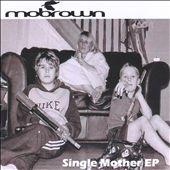 Single Mother [EP]