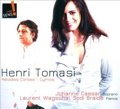 Henri Tomasi: Melodies Corses; Cyrnos