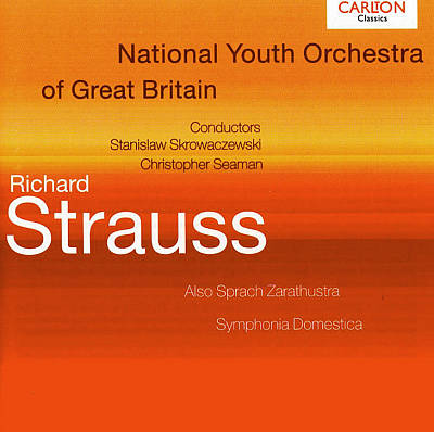 Strauss: Zarathustra; Symphonia Domestica