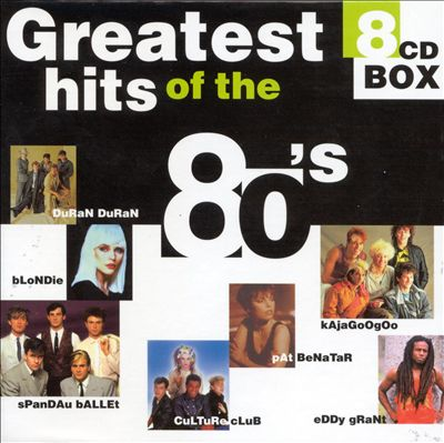 Greatest Hits of the 80's [1999 Disky]
