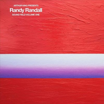 Arthur King Presents Randy Randall: Sound Field, Vol. 1