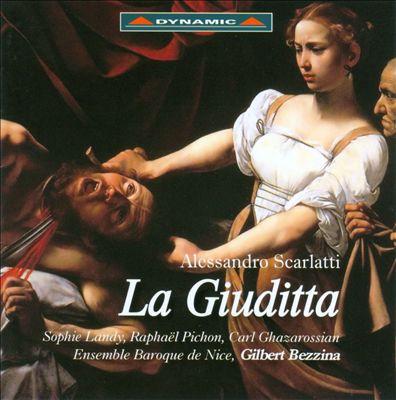 Alessandro Scarlatti: La Giuditta