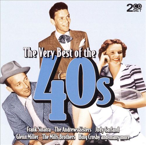 Very Best of the 40s
