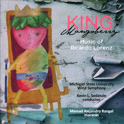 King Mangoberry Music of Ricardo Lorenz
