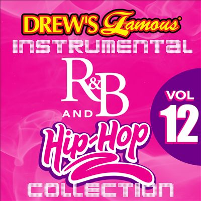 Drew's Famous Instrumental R&B and Hip-Hop Collection, Vol. 12