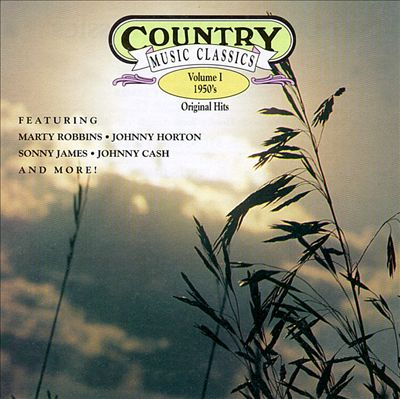 Country Music Classics, Vol. 1 (1950's)