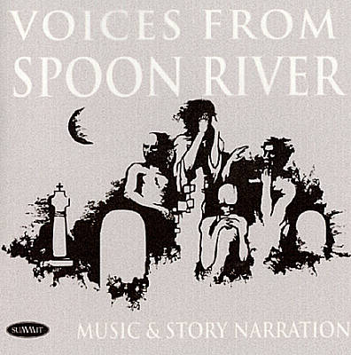 Voices from Spoon River: Music and Story Narration