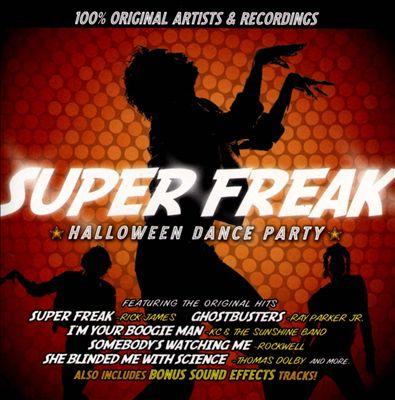 Super Freak: Halloween Dance Party