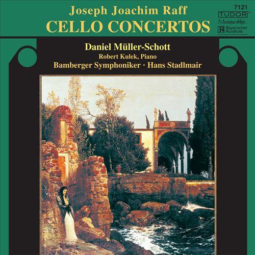 Raff: Cello Concertos