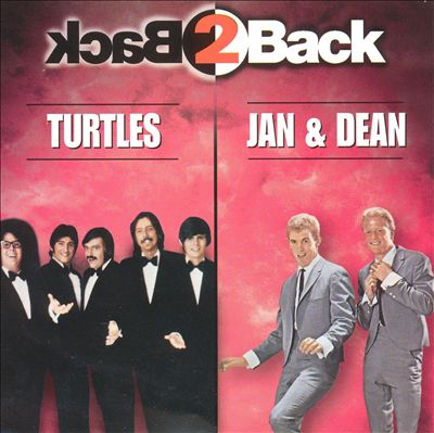 Back 2 Back: Turtles and Jan & Dean
