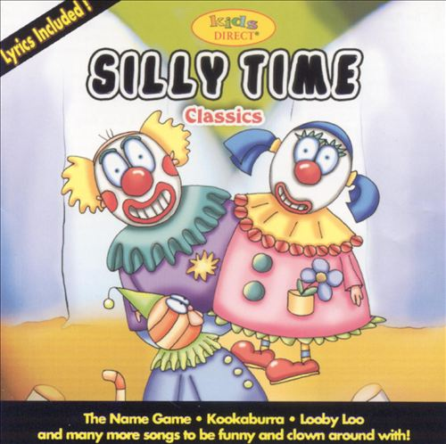 Silly Time Classics