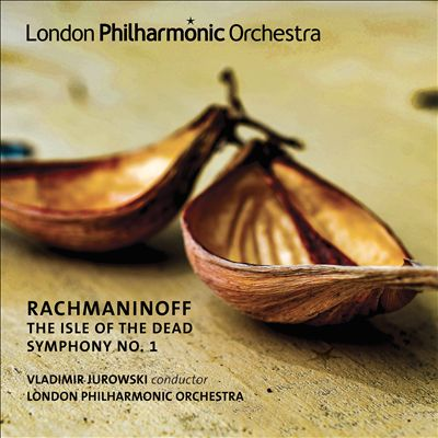 Rachmaninoff: The Isle of the Dead; Symphony No. 1