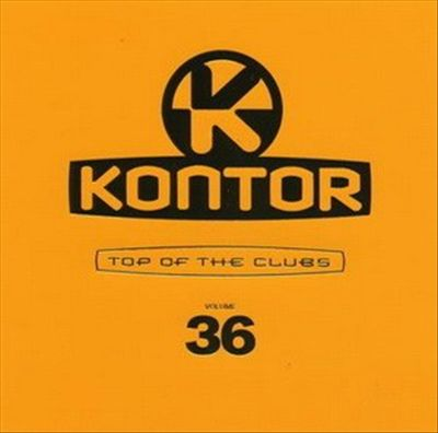 Kontor Top of the Clubs, Vol. 36