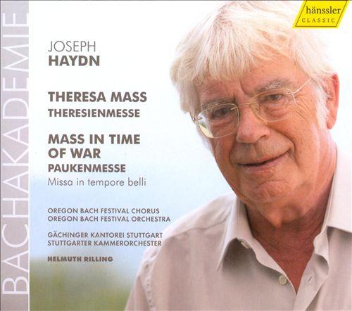 Haydn: Theresa Mass; Mass in Time of War