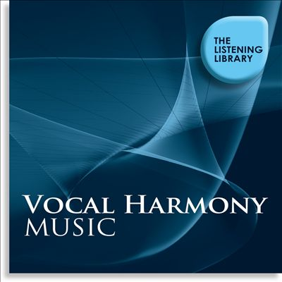 Vocal Harmony Music: The Listening Library