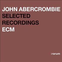 Selected Recordings (Rarum XIV)