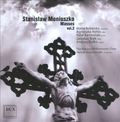 Stanislaw Moniuszko: Masses, Vol. 2