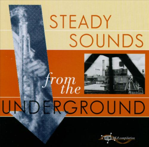 Steady Sounds from the Underground