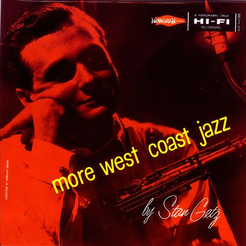 More West Coast Jazz with Stan Getz
